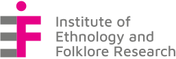 The Institute of Ethnology and Folklore Research