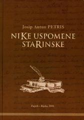 Josip Antun Petris: Nike uspomene starinske