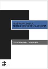 Izabrana djela Nikole Bonifačića Rožina