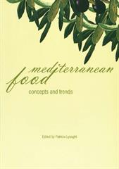 Mediterranean Food: Concepts and Trends. Proceedings of the 15th International Ethnological Food Research Conference, Dubrovnik, 27 September – 3 October, 2004.