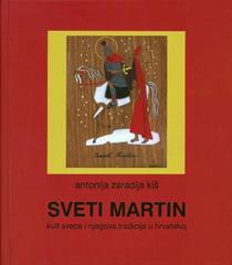 Sveti Martin: Kult sveca i njegova tradicija u Hrvatskoj