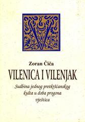 Vilenica i vilenjak: Sudbina jednog pretkršćanskog kulta u doba progona vještica