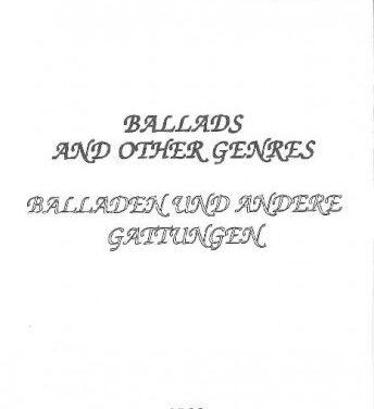 Ballads and other Genres / Balladen und andere Gattungen