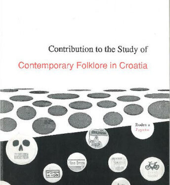 Contributions to the Study of Contemporary Folklore in Croatia