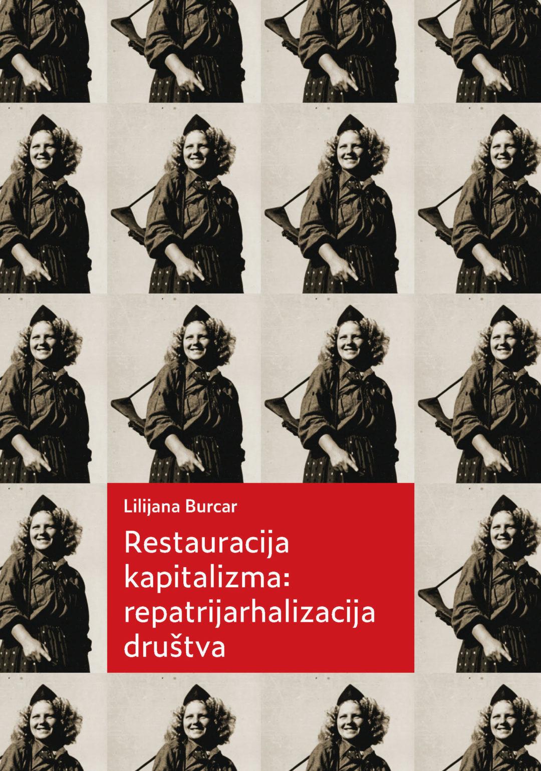 Restauracija kapitalizma: repatrijarhalizacija društva