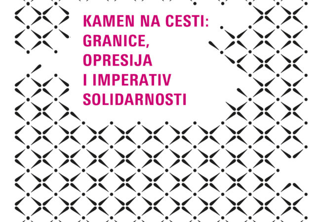 Kamen na cesti: granice, opresija i imperativ solidarnosti
