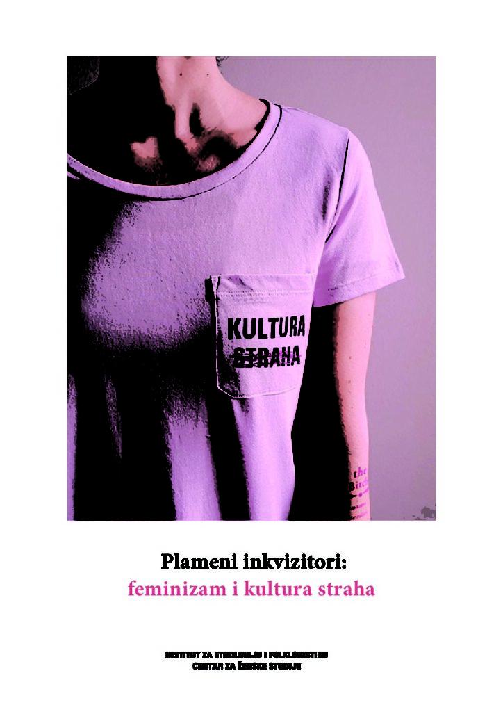 Plameni inkvizitori: feminizam i kultura straha