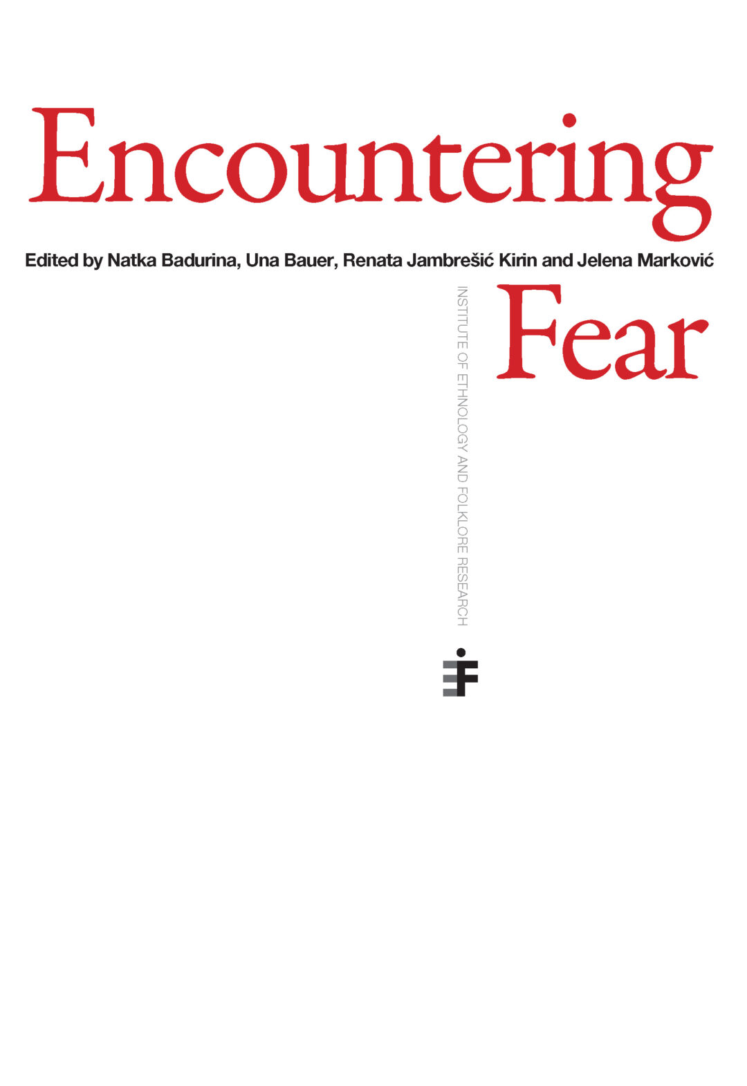 Encountering Fear