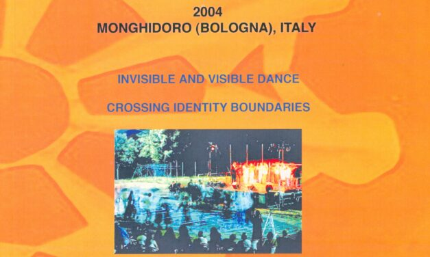 Invisible and Visible Dance: Crossing Identity and Boundaries 23rd Symposium of the ICTM Study Group on Ethnochoreology