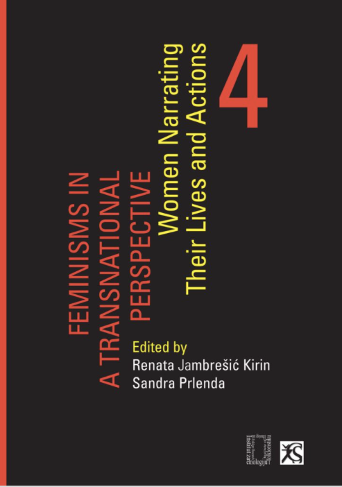 Feminisms in a transnational perspective (4): Women narrating their lives and actions