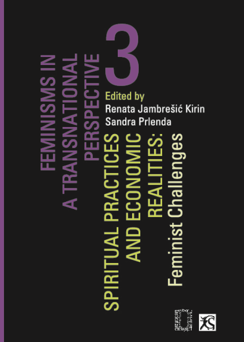 Feminisms in a transnational perspective (3):  Spiritual practices and economic realities: feminist challenges